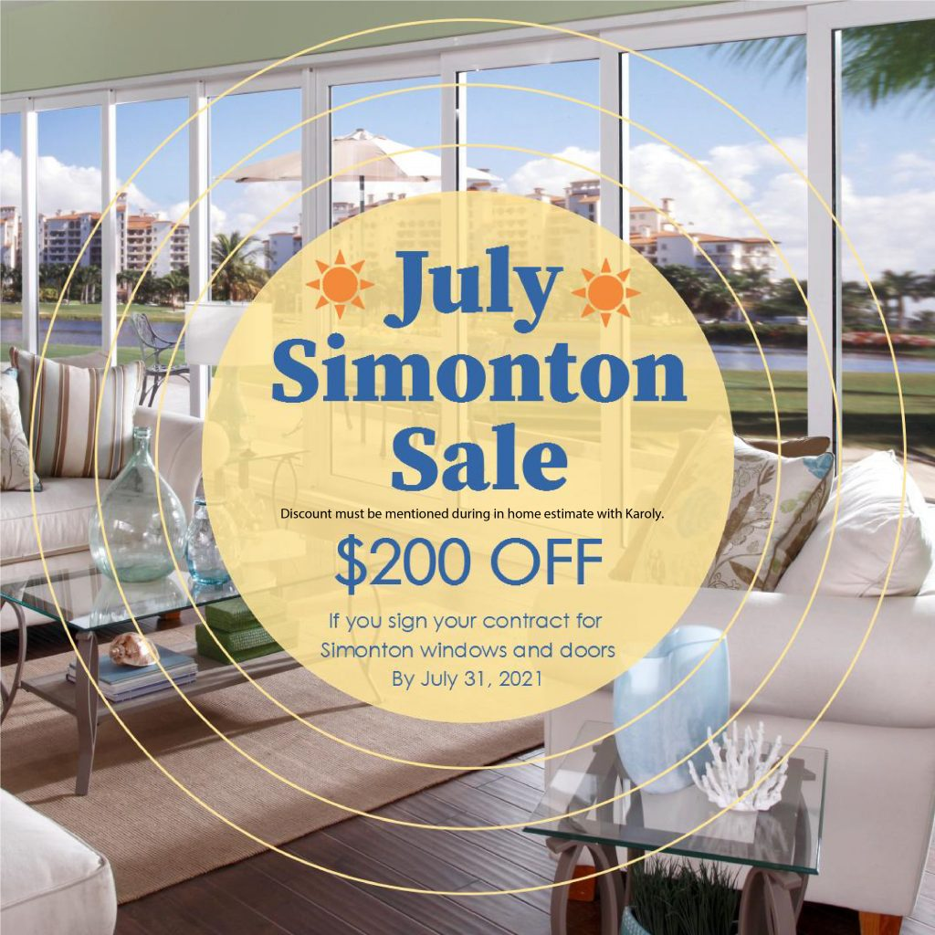 Simonton Summer Sale - July 2021 $200 off your Simonton Products if you sign you contract by July 31 2021